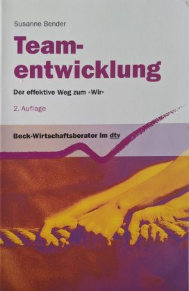 """Teamentwicklung Der effektive Weg zum """"Wir"""""""