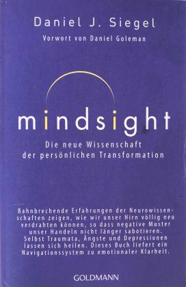 Mindsight - Die neue Wissenschaft der persönlichen Transformation